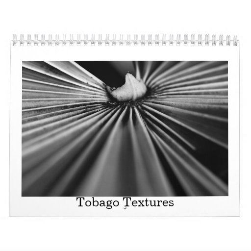 All about textures in Tobago Wall Calendars