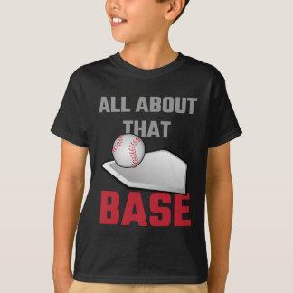 All About That Base Baseball T-Shirt