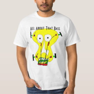 All About that Bass T-Shirt