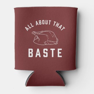 All About That Baste Thanksgiving Can Cooler