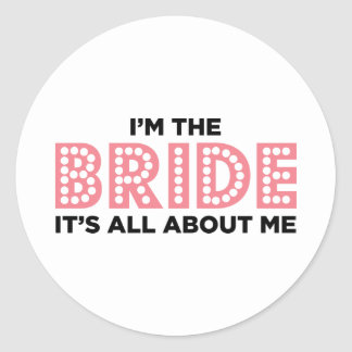 All About the Bride Pink Sticker