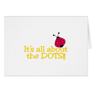 All About The Dots Card