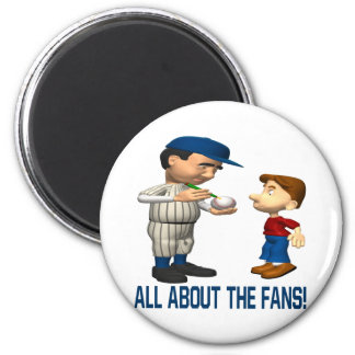 All About The Fans Magnet