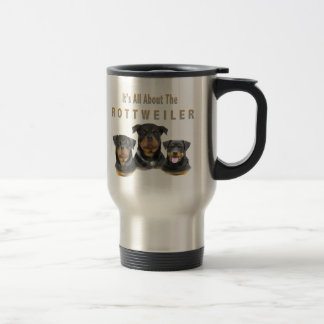 All About The Rottweiler Travel Mug
