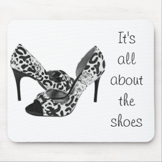 All About the Shoes Mousepad