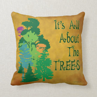 All About the Trees Green Saying Pillow