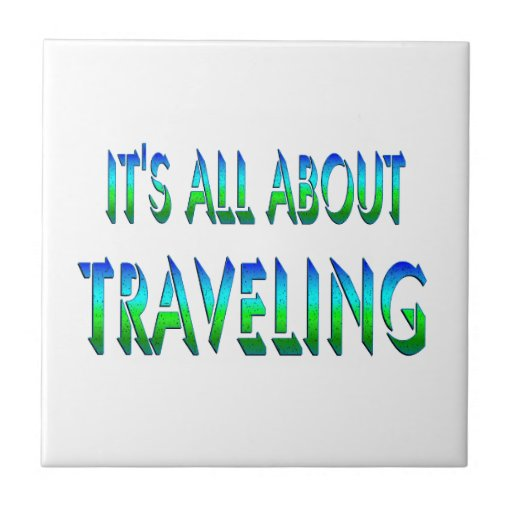 All About Traveling Small Square Tile