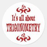 ALL ABOUT TRIGONOMETRY ROUND STICKER