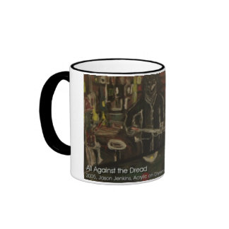 all against the dread coffee mugs