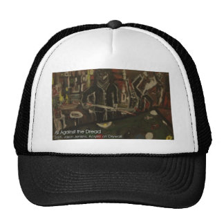 all against the dread trucker hat