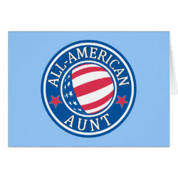 Greeting Card with All-American Aunt design