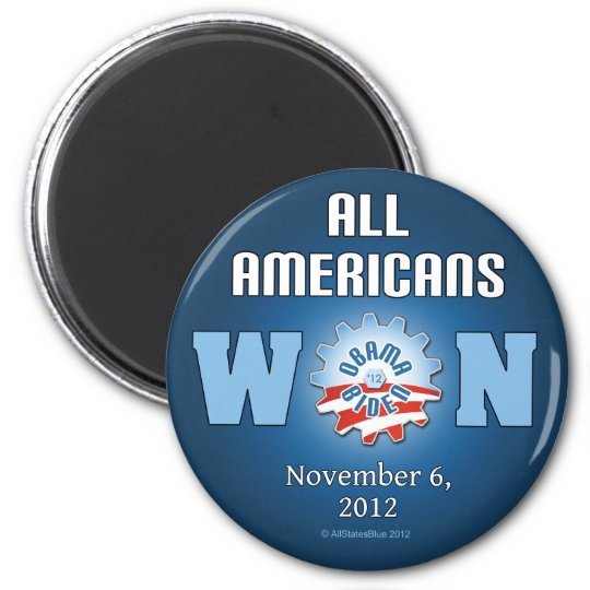 All Americans Won On Nov. 6, 2012 Magnet