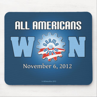 All Americans Won On Nov. 6, 2012 Mousepads