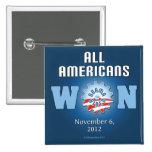All Americans Won On Nov. 6, 2012 Pin