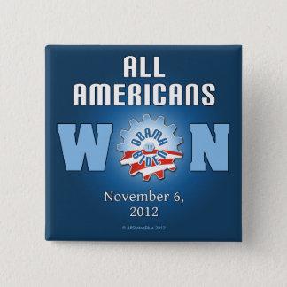 All Americans Won On Nov. 6, 2012 Pinback Button