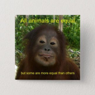 All Animals are Equal Pinback Button