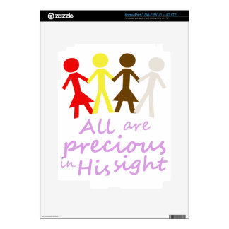 All are precious in His sight iPad 3 Skins