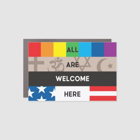"""All Are Welcome Here"" Car Magnet 6x4 plaque"