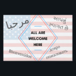 "All Are Welcome Here Yard Sign<br><div class=""desc"">Let your community know that you don&#39;t divide by race,  language,  skin color,  or religion.  Make a bold statement with this yard sign! (Welcome is written in Spanish,  Arabic,  Russian,  and Gujarati.)</div>"