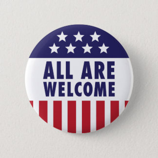 All Are Welcome - Stars and Stripes Button