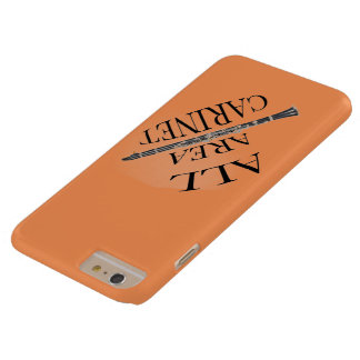 ALL AREA CLARINET PLAYER Iphone Ipad ANY COLOR Barely There iPhone 6 Plus Case