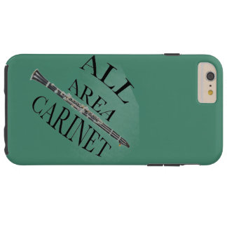ALL AREA CLARINET PLAYER Iphone Ipad ANY COLOR Tough iPhone 6 Plus Case
