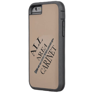 ALL AREA CLARINET PLAYER Iphone Ipad ANY COLOR Tough Xtreme iPhone 6 Case