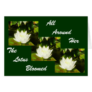 All Around Her The Lotus Bloomed Cards