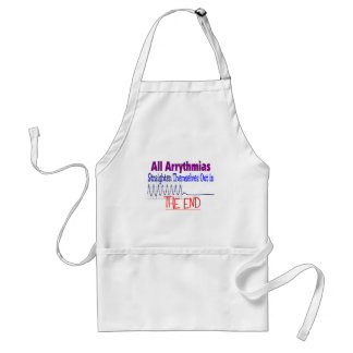 All arrhythmias straighten themselves out END Adult Apron