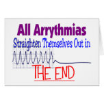 All arrhythmias straighten themselves out END Cards