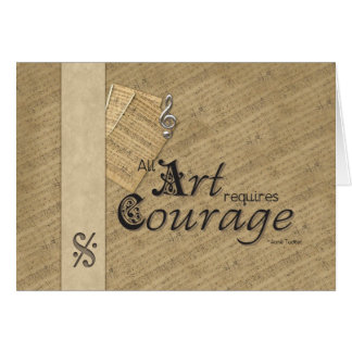 All Art Requires Courage Greeting Cards