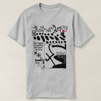 All Asemic All The Time Version 1 (AAATT1) T-Shirt