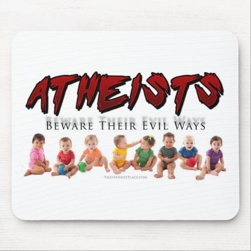 All Babies are Atheists Mousepad