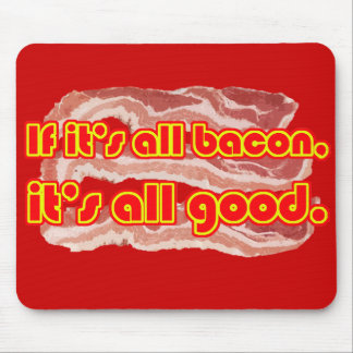 All Bacon Mouse Pad