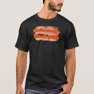 All Bacon T-Shirt