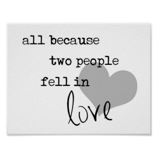 all because two people fell in love modern simple poster