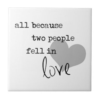 all because two people fell in love modern simple tile