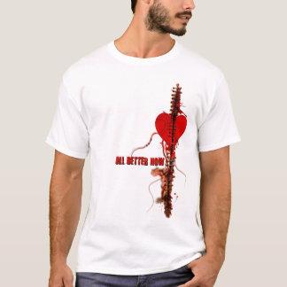 All Better Now T-Shirt