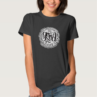 All Bodies are Good Bodies Fitted Black Tee