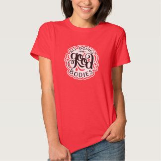 All Bodies are Good Bodies Fitted Red Tee