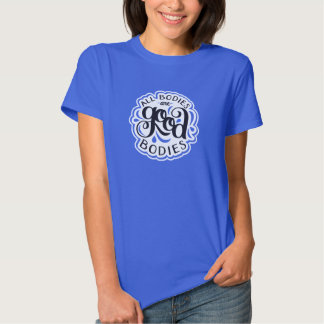 All Bodies are Good Bodies Fitted Royal Blue Tee