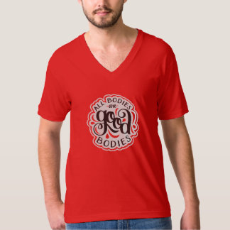 All Bodies are Good Bodies Unisex Red V-Neck T-Shirt