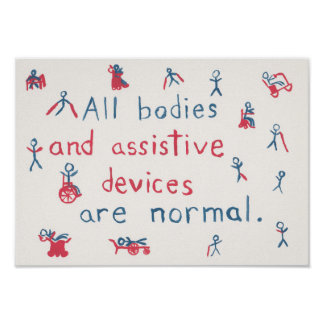 """""""All bodies are normal"""" disability poster"""