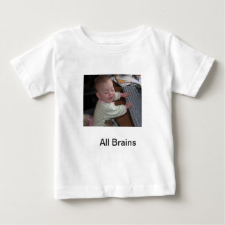 all brains baby T-Shirt