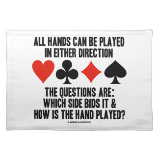 All (Bridge) Hands Can Be Played Either Direction Cloth Place Mat