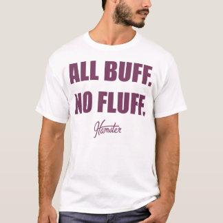 All Buff No Fluff Fat Hamster Commercial T-Shirt