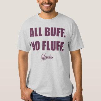 All Buff No Fluff Fat Hamster Commercial T Shirt