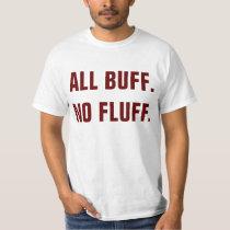 All Buff No Fluff Workout Hamster T-Shirt