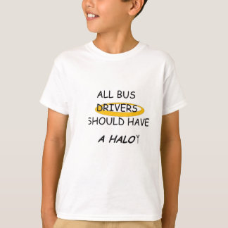 All Bus Drivers Should a Halo T-Shirt