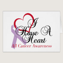All Cancer Awareness I Have A Heart Card
